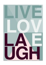 live_love_laugh_gron_a3_aid_collection